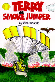 Terry and the Smoke Jumper