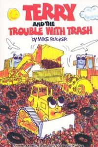 Terry and the Trouble With Trash