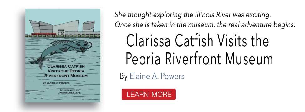 Clarissa Catfish Visits the Peoria Riverfront Museum