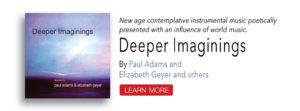 Deeper Imaginings